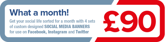 What a month! Get your social life sorted for a month with 4 setsof custom designed social media banners for use on Facebook, Instagram and Twitter - £90